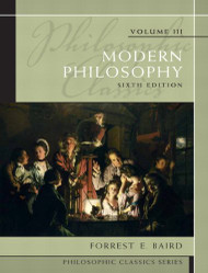 Philosophic Classics Volume 3 Modern Philosophy