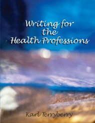 Writing For The Health Professions