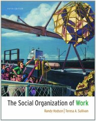 Social Organization Of Work