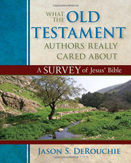 What The Old Testament Authors Really Cared About
