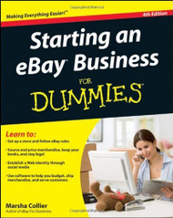 Starting An Ebay Business For Dummies