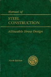 AISC Manual of Steel Construction Allowable Stress Design