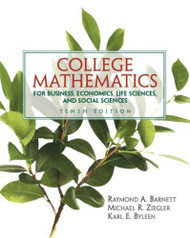 College Mathematics For Business Economics Life Sciences And Social Sciences