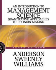 Introduction To Management Science by Dennis J Sweeney & Anderson