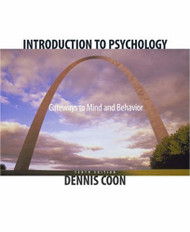 Introduction To Psychology   (Dennis Coon)