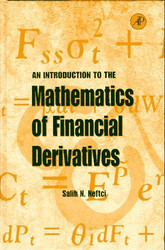 Introduction To The Mathematics Of Financial Derivatives