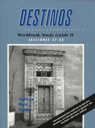 Workbook / Studyguide Volume 2 for Destinos Lecciones Lesson 27-52