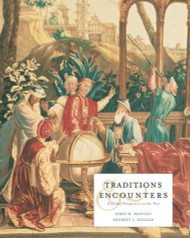 Traditions And Encounters A Global Perspective On The Past by Jerry Bentley