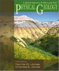 Laboratory Manual For Physical Geology - Charles Jones