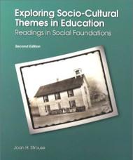 Exploring Socio-Cultural Themes In Education