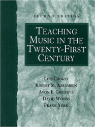 Teaching Music In The Twenty-First Century