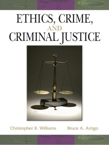 Ethics Crime And Criminal Justice