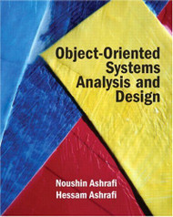 Object Oriented Systems Analysis And Design by Noushin Ashrafi