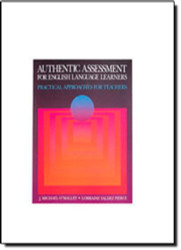 Authentic Assessment For English Language Learners