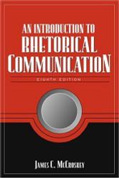Introduction To Rhetorical Communication