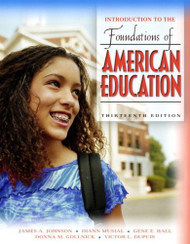 Introduction To The Foundations Of American Education Mylabschool Edition