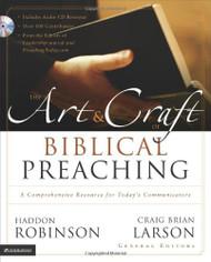 Art And Craft Of Biblical Preaching