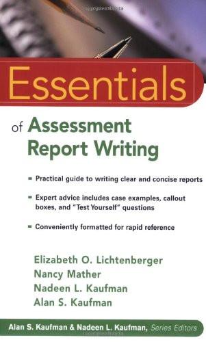 Essentials Of Assessment Report Writing