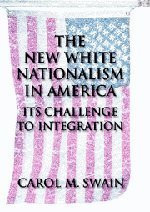 New White Nationalism In America