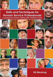 Skills And Techniques For Human Service Professionals