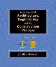 Legal Aspects Of Architecture Engineering And The Construction Process