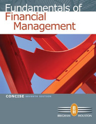 Study Guide For Brigham/Houston's Fundamentals Of Financial Management Concise