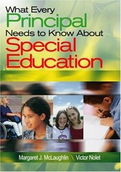 What Every Principal Needs To Know About Special Education - Margaret McLaughlin