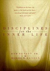 Disciplines For The Inner Life