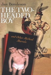 Two-Headed Boy And Other Medical Marvels