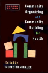 Community Organizing And Community Building For Health And Welfare