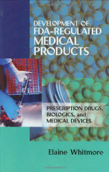 Development Of Fda-Regulated Medical Products