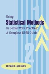 Using Statistical Methods In Social Work Practice
