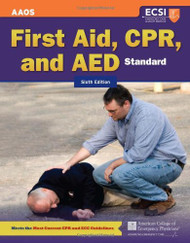 Standard First Aid CPR And AED -  American Academy of Orthopaedic Surgeons & AAOS