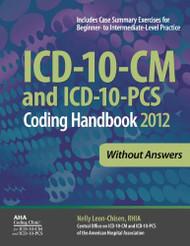 ICD-10-CM and ICD-10-PCS Coding Handbook