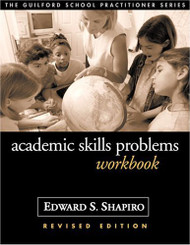 Academic Skills Problems Workbook