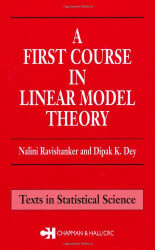 First Course In Linear Model Theory