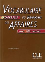 Vocabulaire progressif du fran ?ais des affaires - Niveau interm ?diaire -