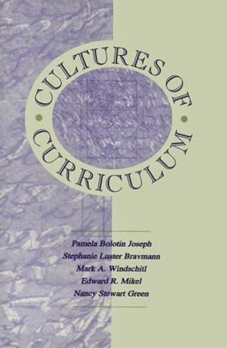 Cultures Of Curriculum