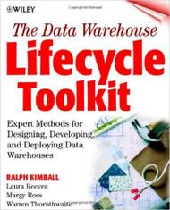 Data Warehouse Lifecycle Toolkit by Kimball Kimball Ralph