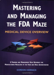 Mastering And Managing The Fda Maze