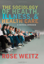 Sociology Of Health Illness And Health Care