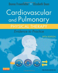Principles And Practice Of Cardiopulmonary Physical Therapy