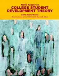 Ashe Reader On College Student Development Theory