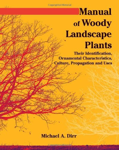 Manual Of Woody Landscape Plants