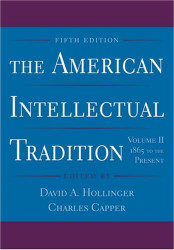 American Intellectual Tradition Volume 2 1865 to the Present