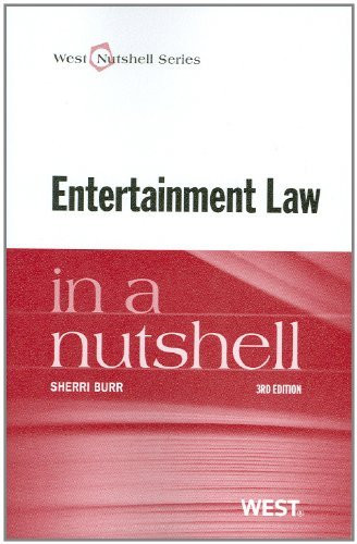 Entertainment Law In A Nutshell