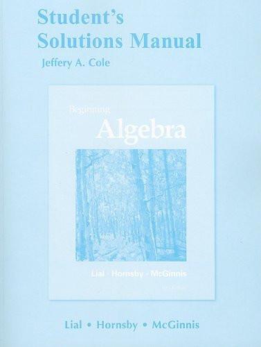 Student's Solutions Manual for Beginning Algebra