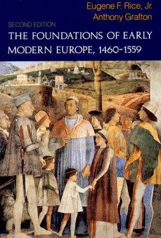 Foundations Of Early Modern Europe 1460-1559