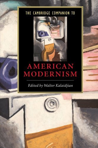 Cambridge Companion To American Modernism
