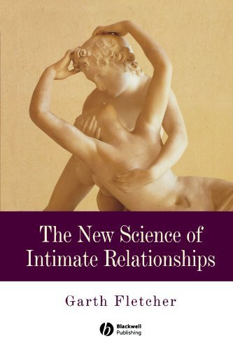 New Science Of Intimate Relationships